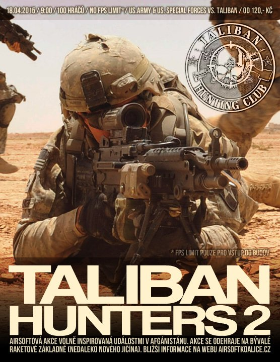 http://airsoftkoalice.cz/server/uploads/big/2015-02/taliban%20hunters2%20-%20plakat1.jpg
